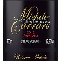 Vinho Michele Carraro Ancellotta Tinto Seco 750ml